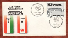 Beleg, Fussball-Weltmeisterschaft Mexico, SoSt Ungarn-Kanada, 1986 (82169) - Mexiko