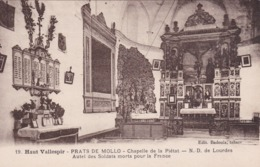 Hautes Pyrénées Prats-de-Mollo-la-Preste Haut Vallespir Chapelle De La Pietat Autel Des Soldats Morts Pour La France - Lourdes