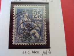 """1900-1902- Type MOUCHON -timbre Oblitéré N°  118- Type I      """"   25c Bleu    """"    Net    2  Euros  Photo  1 - 1900-02 Mouchon"""
