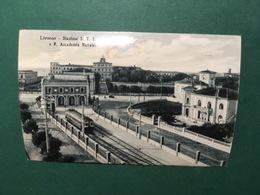 Cartolina Livorno - Stazione S.T.E.F.E.T. E R.Accademia Navale - Replica 1950 Ca - Livorno