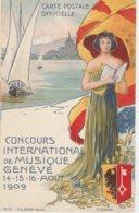 Suisse . Concours International De Musique . Genève 14 - 15 - 16 - Août 1909 . - GE Geneva
