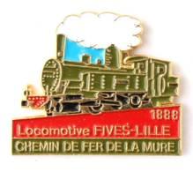 Pin's Chemin De Fer De La Mure - LOCOMOTIVE FIVES / LILLE 1888 - Locomotive à Vapeur - Séripub - I746 - Transport
