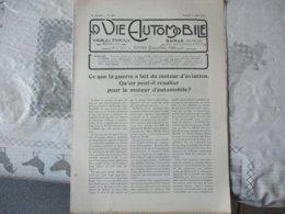 LA VIE AUTOMOBILE DUNOD EDITEUR DU SAMEDI 9 AOUT 1919 LA 6 CYLINDRES DELAGE,LES EMBRAYAGES HELE-SHAW.......... - Livres, BD, Revues