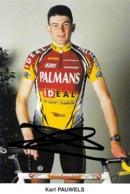 CARTE CYCLISME KARL PAUWELS SIGNEE TEAM PALMANS 2000 - Ciclismo