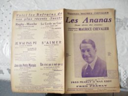 LES ANANAS OU NOUS AVONS DES ANANAS CHANSON CREEE PAR MAURICE CHEVALIER PAROLES DE FRED PEARLY & MAX EDDY MUSIQUE FRED P - Spartiti