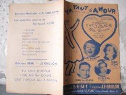 Y'A TANT D'AMOUR CREEE PAR MAURICE CHEVALIER PAROLES DE RAYMOND ASSO MUSIQUE DE CLAUDE VALERY - Spartiti