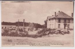 SAINT PAL DE MONS (43) : GARE DE SAINT PAL SAINT ROMAIN - MAISON ET SCIERIE BRUNON - BOIS FAYE - ECRITE 1931 - 2 SCANS - - Sonstige Gemeinden