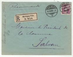 Suisse // Schweiz // Switzerland //  1907-1939 //  Lettre Recommandée De Martigny Pour Salvan Le 10.06.1908 - Lettres & Documents