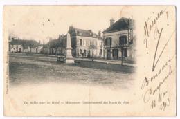 La SELLE Sur BIED  45  Monument Des Morts De 1870 En 1903 - France