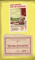"""Timbre Antituberculeux Grand Format  Timbre Auto-vitrine à 500 Francs """"Sans Repos, Pas De Guérison"""" 1950 Dans Sa Pochett - Commemorative Labels"""