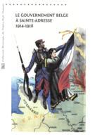 """""""LE GOUVERNEMENT BELGE A SAINTE-ADRESSE (1914-1918) - Livret A4 De 4 Pages"""" - Premier Jour 19/03/2015 - DOP N°21 15 508 - Documents Of Postal Services"""
