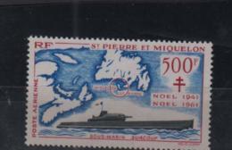 ST PIERRE MIQUELON - 1962 - SURCOUF /SUBMARINE 500FR AIR  MINT NEVER HINGED, SG CAT £90 - St.Pierre & Miquelon