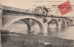 U11-31) TOULOUSE - PONT DES AMIDONNIERS  - (ANIMÉE) - Toulouse