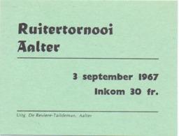 Toegangskaart Ruitertornooi  - Aalter 1967 - Tickets D'entrée