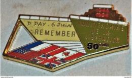 Rare Pin's Débarquement 50 Eme Anniversaire - Militaria