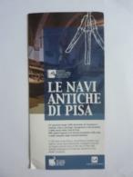 """Pieghevole Illustrato """"LE ANTICHE NAVI DI PISA"""" - Dépliants Turistici"""