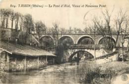 69 - TASSIN -  LE PONT D'ALAÏ - VIEUX ET NOUVEAU PONT - France