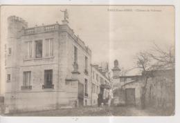 CPA-02-Aisne- VAILLY-sur-AISNE- Château De Volvreux- - Altri Comuni
