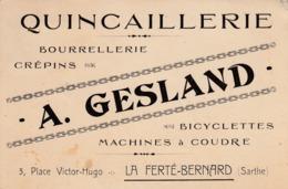 Carte De Visite De La Quincaillerie A. Gesland. La Ferté Bernard. ( Bicyclettes - Machines à Coudre... ) - Cartes De Visite