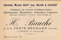 Carte De Visite De La Ferté Bernard. Fabrique De Toiles H. Bauché. Tissage à Dollon... - Cartes De Visite