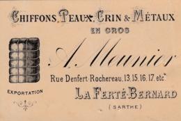 Carte De Visite De La Ferté Bernard. Chiffons, Peaux, Crin Et Métaux En Gros. A. Meunier... - Cartoncini Da Visita