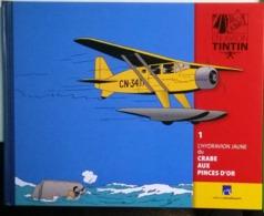Avion Tintin : L'hydravion Jaune Et Le Crabe Aux Pinces D'or - Tintin