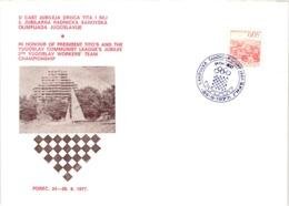 Chess Schach Echecs Ajedrez - Porec. Yugoslavia 1977_5th Yugoslav Workers Team Championship_Souvenir Cover_CKM 7740 - Schach
