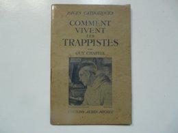 EDITIONS ALBIN MICHEL - PAGES CATHOLIQUES : Comment Vivent Les Trappistes - G. Chastel - Boeken, Tijdschriften, Stripverhalen