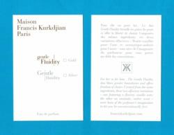 Cartes Parfumées Carte GENTLE FLUIDITY  MAISON FRANCIS KURKDJIAN  RECTO VERSO - Modernes (à Partir De 1961)