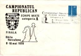 Chess Schach Echecs Ajedrez - Báile Herculane. Romania 1979_Romanian Team Championship_Souvenir Cover_CKM 7924 - Schach