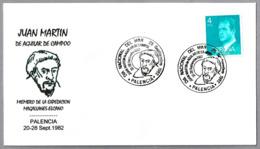 JUAN MARTIN De Aguilar De Campoo. Expedicion Magallanes-Elcano. Palencia 1982 - Exploradores