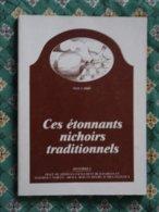 CES ETONNANTS NICHOIRS TRADITIONNELS   MAX LABBE - Animaux