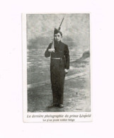 La Dernière Photographie Du Prince Léopold.Le Plus Jeune Soldat Belge. - Guerre 1914-18