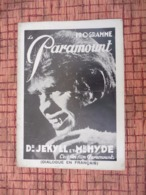 Programme En 1932 Paramount Dr JEKYLL Et Mr HYDE / CRIEZ-LE SUR LES TOITS - Magazines