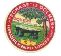 """ETIQUETTE De FROMAGE..Petit FROMAGE """" Le DOLMEN"""" Fabriqué En POITOU..Fromagerie Du Dolmen à MONCONTOUR ( Vienne 86) - Cheese"""
