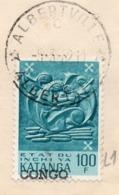 KATANGA - CONGO - ALBERTVILLE  - 100F Surch Type 1 - Obl Albertville C  5 Mars 1962  - UN5 - Katanga