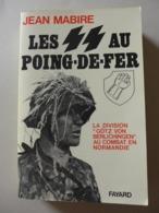 Jean Mabire - Lot De 3 Livres Sur Les Divisions De Combat  / éd. Fayard - Geschiedenis