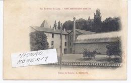 69 - FONTAINES SAINT MARTIN - Usine De Soieries A. BERNAIX -  051118 - Otros Municipios