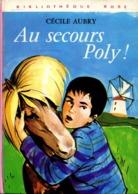 Au Secours Poly Cecile Aubry+++BE+++ LIVRAISON GRATUITE - Boeken, Tijdschriften, Stripverhalen