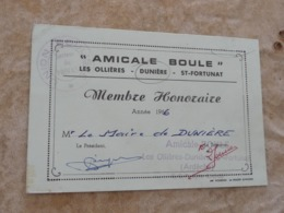 Carte De Membre Amicale Boule Ardèche Les Ollières Dunière Saint Fortunat - Pétanque