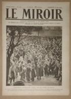 """Le Miroir Du 18/06/1916 Mort De Kitchener à Bord Du """"Hampshire"""" - Aviateur Gilbert - Bataille Du Jutland - Fort De Vaux - Kranten"""
