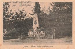 Allemagne Julich Kaiser Friedrich Gedenkstein Monument Carte Ecrite En 1918 - Juelich