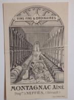 Carte De Visite Et Tarif Des Ets Montagnac Aîné à Neffiès (Hérault). - Tarjetas De Visita