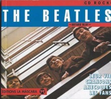 The Beatles - Arturo Blay - Leur Vie - Chansons - Anecdotes - Les Fans - Ed La Mascara 1999 - 120 Pp - TBE - Musica