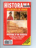 Historama: Secrets De Venise, Marco Polo, Lion De Saint Marc, Carnaval, Doge Dandolo, Casanova, Titien à La Fenice - Histoire