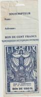 Lisieux Bon De 100 Francs Pour La Consécration De La Basilique (LOT A30) - 1871-1952 Anciens Francs Circulés Au XXème
