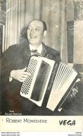 WW 2 X CPA SPECTACLES. L'accordéoniste Robert Monédière Et La Jolie Comédienne Chanteuse Meyan à La Cigale 1912 - Cabarets
