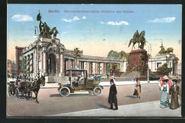 AK Berlin, Nationaldenkmal Kaiser Wilhelms Des Grossen - Mitte
