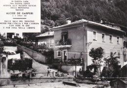 PIEVE TESINO - TRENTO - CASA NATALE DI ALCIDE DE GASPERI - DEMOCRAZIA CRISTIANA - POLITICA - 1969 - Trento