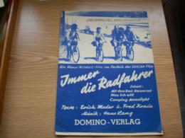 Unverkaufliches Kunstlerexemplar Immer Die Radfahrer Ein Wiener Mundus Film Im Verleih Der Sacha Film  Domino Verlag - Pubblicitari